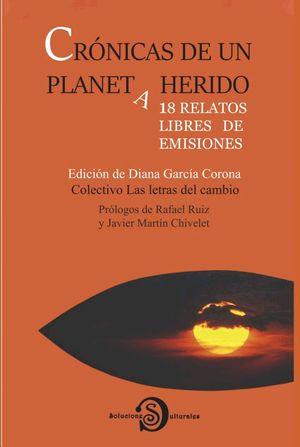CRONICAS DE UN PLANETA HERIDO
