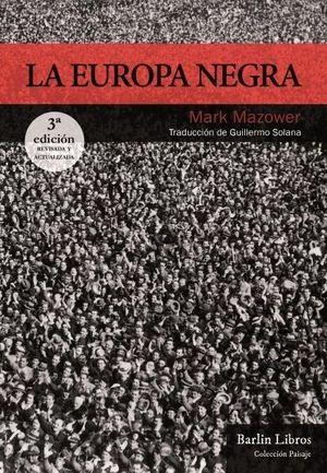 LA EUROPA NEGRA  3ª EDICIÓN