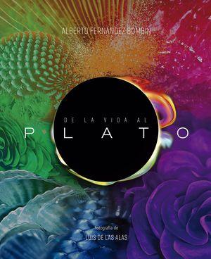 DE LA VIDA AL PLATO