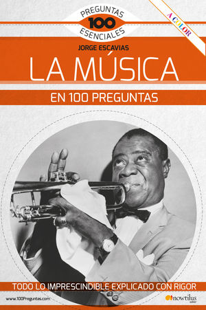 LA MUSICA EN 100 PREGUNTAS