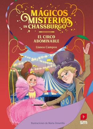 MAGICOS MISTERIOS 02 EL CIRCO ABOMINABLE
