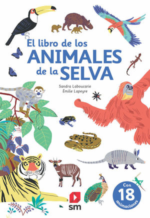 LIBRO DE LOS ANIMALES DE LA SELVA, EL (POP UP)