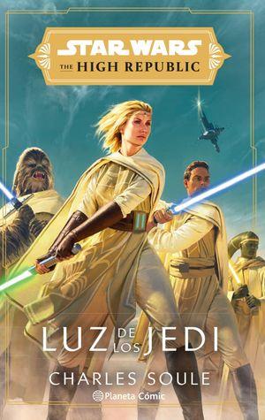 STAR WARS THE HIGH REPUBLIC LUZ DE LOS JEDI (NOVEL