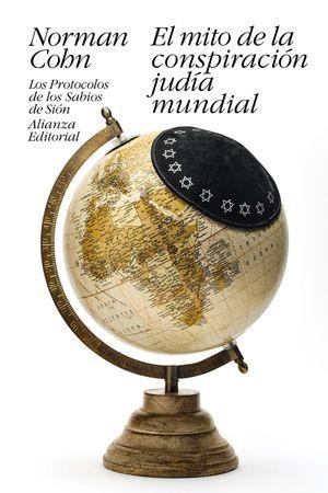 EL MITO DE LA CONSPIRACIÓN JUDÍA MUNDIAL