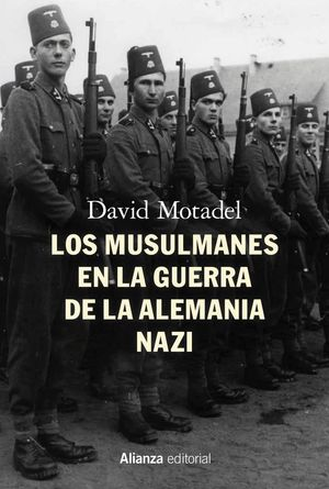 LOS MUSULMANES EN LA GUERRA DE LA ALEMANIA NAZI