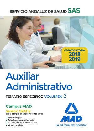 AUXILIAR ADMINISTRATIVO DEL SERVICIO ANDALUZ DE SALUD. TEMARIO ESPECIFICO VOLUME