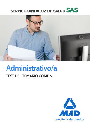 ADMINISTRATIVO/A DEL SERVICIO ANDALUZ DE SALUD. TEST DEL TEMARIO COMÚN