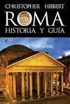ROMA. HISTORIA Y GUIA