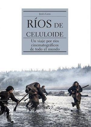RÍOS DE CELULOIDE