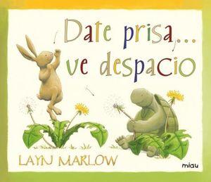 DATE PRISA VE DESPACIO