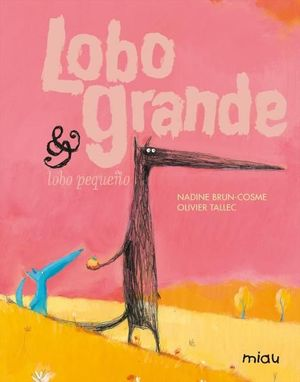 LOBO GRANDE & LOBO PEQUE?O