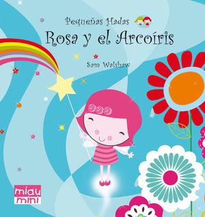 ROSA Y EL ARCOIRIS