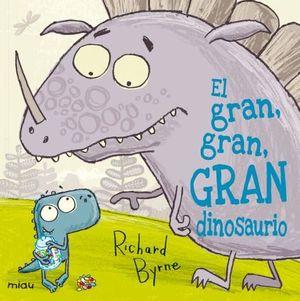 EL GRAN GRAN GRAN DINOSAURIO