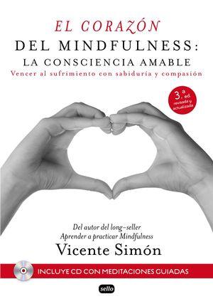 EL CORAZÓN DEL MINDFULNESS: LA CONSCIENCIA AMABLE