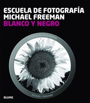 ESCUELA FOTOGRAF¡A. BLANCO Y NEGRO