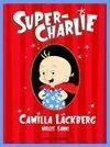 SUPER CHARLIE