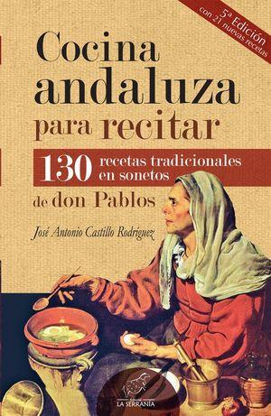 COCINA ANDALUZA PARA RECITAR (5ª ED. AMPLIADA)