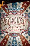FREAKS LA HISTORIA DEL CIRCO BARNUM