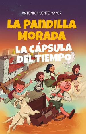 LA PANDILLA MORADA Y LA CAPSULA DEL TIEMPO