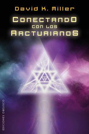 CONECTANDO CON LOS ARCTURIANOS