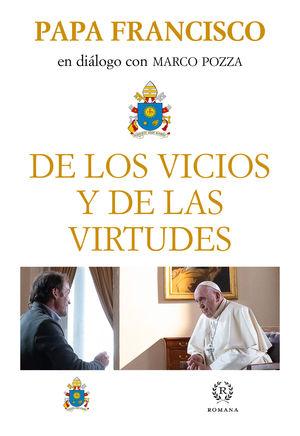 DE LOS VICIOS Y DE LAS VIRTUDES
