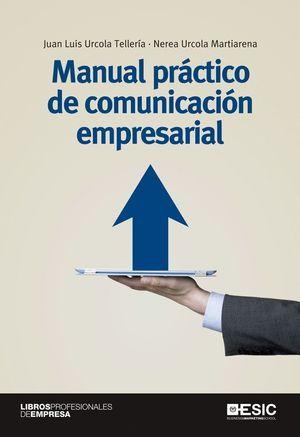 MANUAL PRÁCTICO DE COMUNICACIÓN EMPRESARIAL