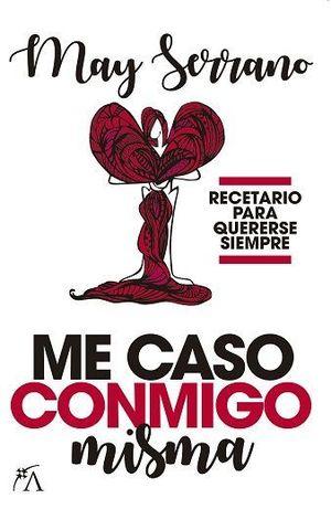ME CASO CONMIGO MISMA