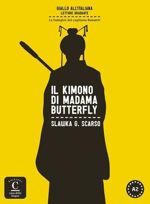 COLECCIÓN GIALLO ALL'ITALIANA. IL KIMONO DI MADAMA BUTTERFLY. LIBRO + MP3