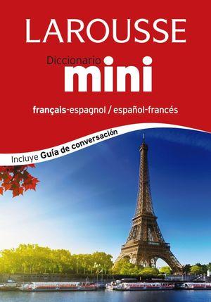 DICCIONARIO MINI ESPAÑOL-FRANCÉS / FRANÇAIS-ESPAGNOL