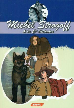 MICHEL STROGOFF & LA CIE LITTÉRAIRE