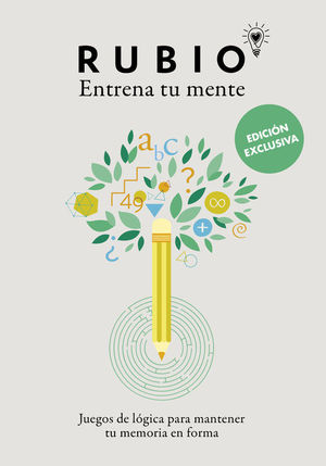 ENTRENA TU MENTE. JUEGOS DE LÓGICA PARA MANTENER TU MEMORIA EN FORMA