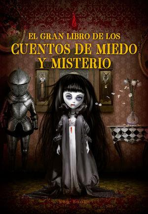 GRAN LIBRO DE LOS CUENTOS DE MIEDO Y MISTERIO, EL - NE