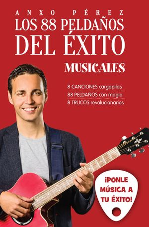 LOS 88 PELDAÑOS DEL ÉXITO (MUSICALES)