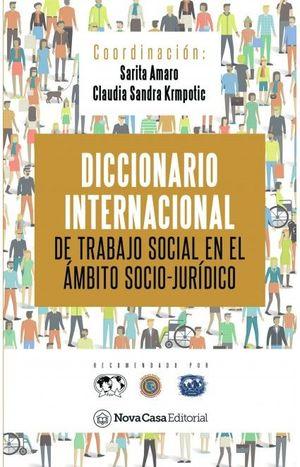 DICCIONARIO INTERNACIONAL DE TRABAJO SOCIAL EN EL µMBITO SOCIO-JURÖDICO