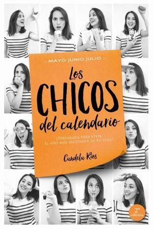LOS CHICOS DEL CALENDARIO 3: MAYO, JUNIO Y JULIO