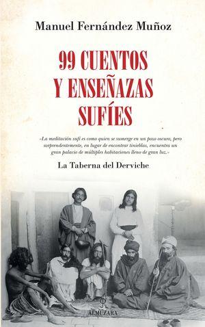 99 CUENTOS Y ENSEÑANZAS SUFÍES