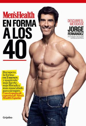 EN FORMA A LOS 40 (MEN'S HEALTH)