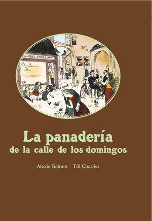 PANADERIA DE LA CALLE DE LOS DOMINGOS, LA
