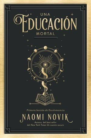 UNA EDUCACIÓN MORTAL