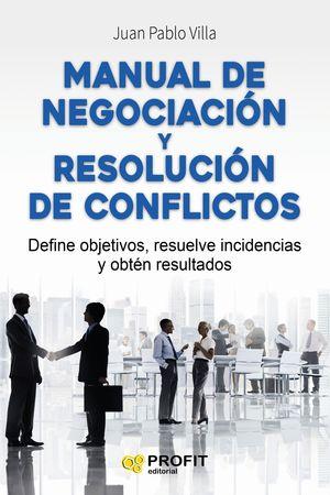 MANUAL DE NEGOCIACIÓN Y RESOLUCIÓN DE CONFLICTOS