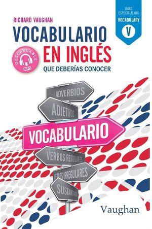 VOCABULARIO INGLES QUE DEBERIAS CONOCER