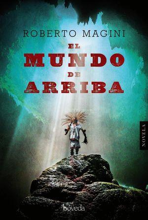 EL MUNDO DE ARRIBA