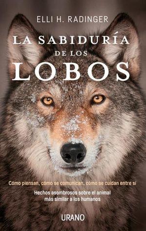 SABIDURÍA DE LOS LOBOS, LA