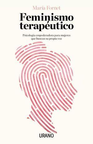FEMINISMO TERAPUTICO