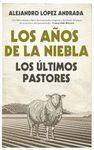LOS AÑOS DE NIEBLA