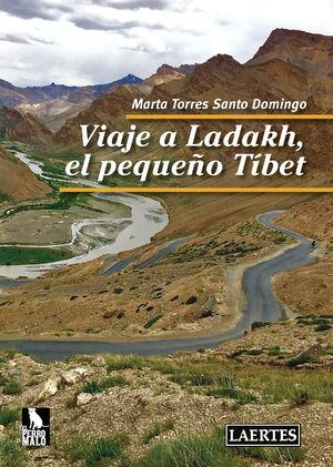 VIAJE A LADAKH, EL PEQUEÑO TIBET