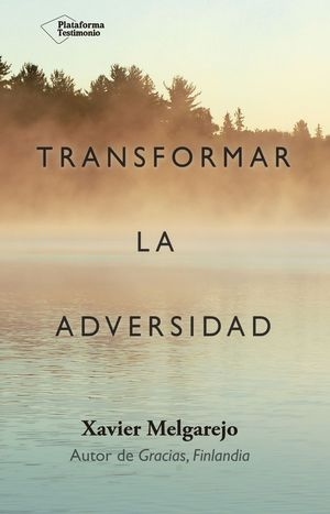 TRANSFORMAR LA ADVERSIDAD