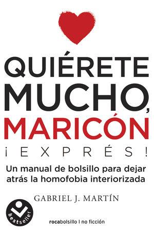 QUIRETE MUCHO MARICÓN