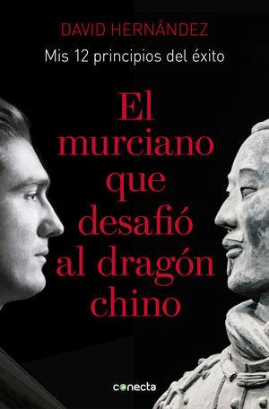 EL MURCIANO QUE DESAFIO AL DRAGON CHINO
