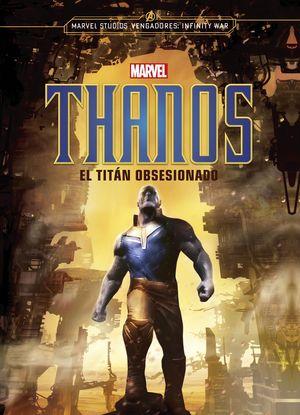 THANOS. EL TITÁN OBSESIONADO